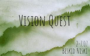 Vision Quest — 2-7.07.