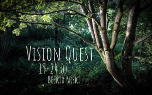 Vision Quest – 19-24.07